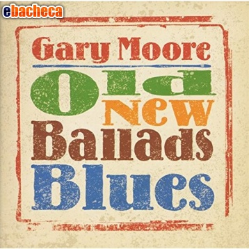 Anteprima Cd gary moore old new