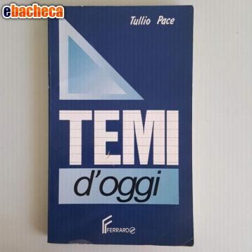 Anteprima Temi d'oggi - Tullio Pace